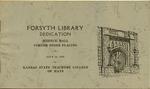 Forsyth Library Dedication of Kansas State Teachers College of Hays Program