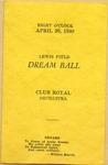 Lewis Field Dream Ball of Club Royal Orchestra Program