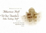 "Rededication of Albertson Hall & ""To Our Teachers Who Toiling Fell"""