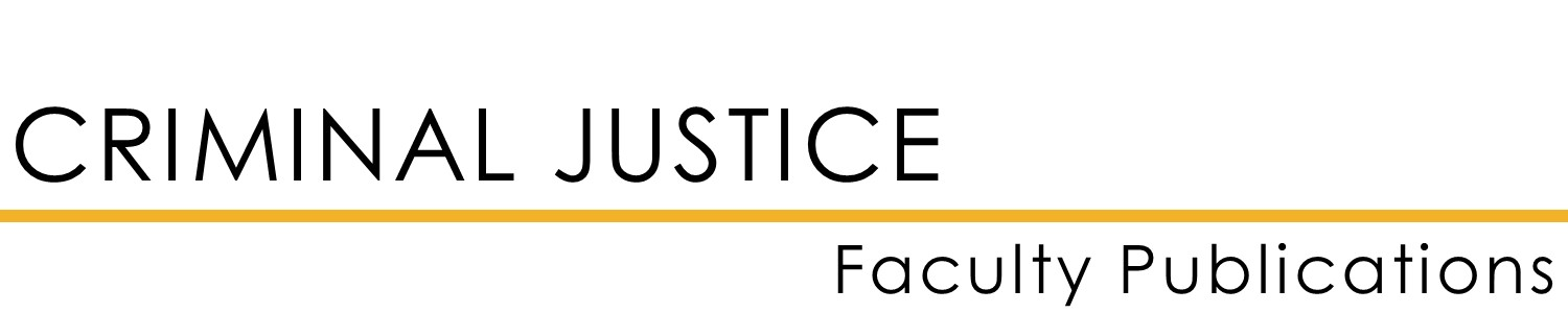Criminal Justice Faculty Publications