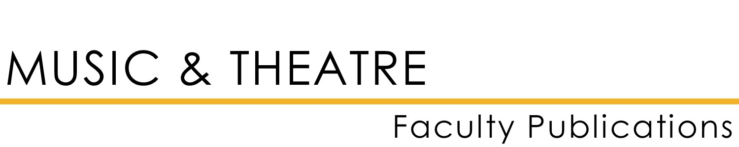 Music & Theatre Faculty Publications