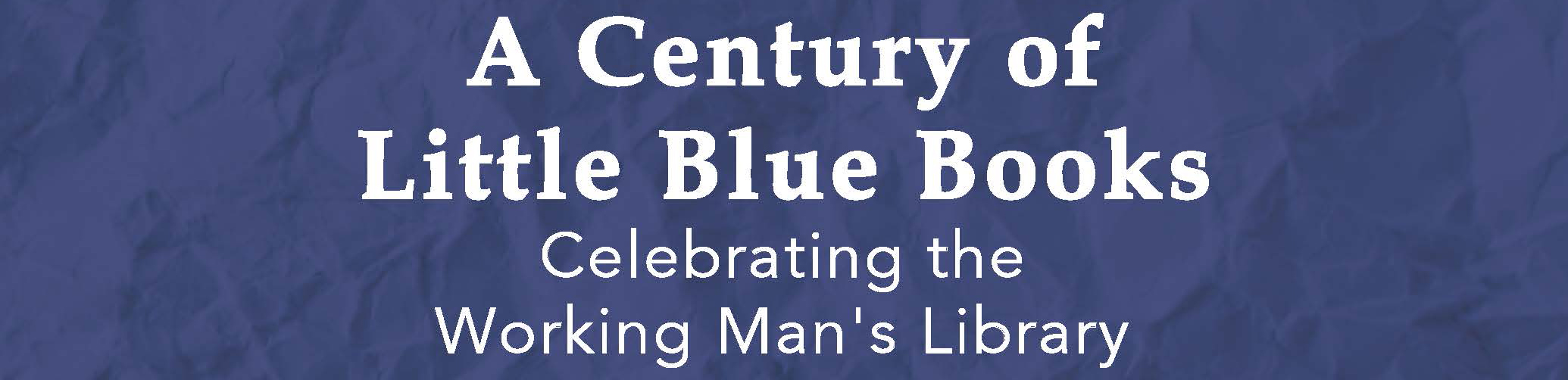 A Century of Little Blue Books