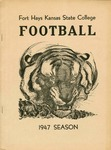 Fort Hays Kansas State College Football 1947 Season by Fort Hays Kansas State College