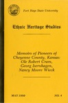 Memoirs of Pioneers of Cheyenne County, Kansas: Ole Robert Cram, Georg Isernhagen, Nancy Moore Wieck by Lee Pendergrass