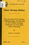 The Germans From Russia: A Bibliography of Materials In The Ethnic Heritage Collection At Fort Hays State University