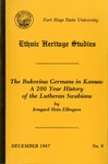 The Bukovina Germans in Kansas: A 200 Year History of the Lutheran Swabians
