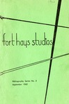 Bibliography of Master's Theses: Fort Hays Kansas State College 1930 - 1962