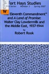 """The Eleventh Commandment"" and A Land of Promise: Walter Clay Lowdermilk and the Middle East, 1937-1944 by Robert Rook"
