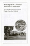 Fort Hays State University Centennial Celebration Forsyth Library Commemoration