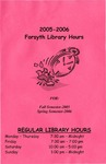 2005-2006 Forsyth Library Hours