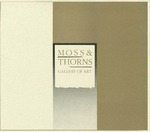 Rarick Hall: Brochure, Moss & Thorns Gallery of Art Dedication, October 10, 1987 by Fort Hays State University Department of Art