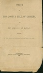Copy of a speech given by the Hon. Joshua Hill of Georgia